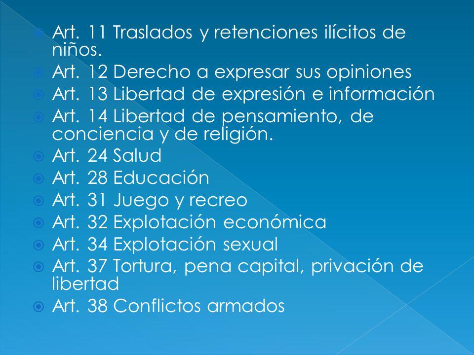 Art. 11 Traslados y retenciones ilícitos de niños.