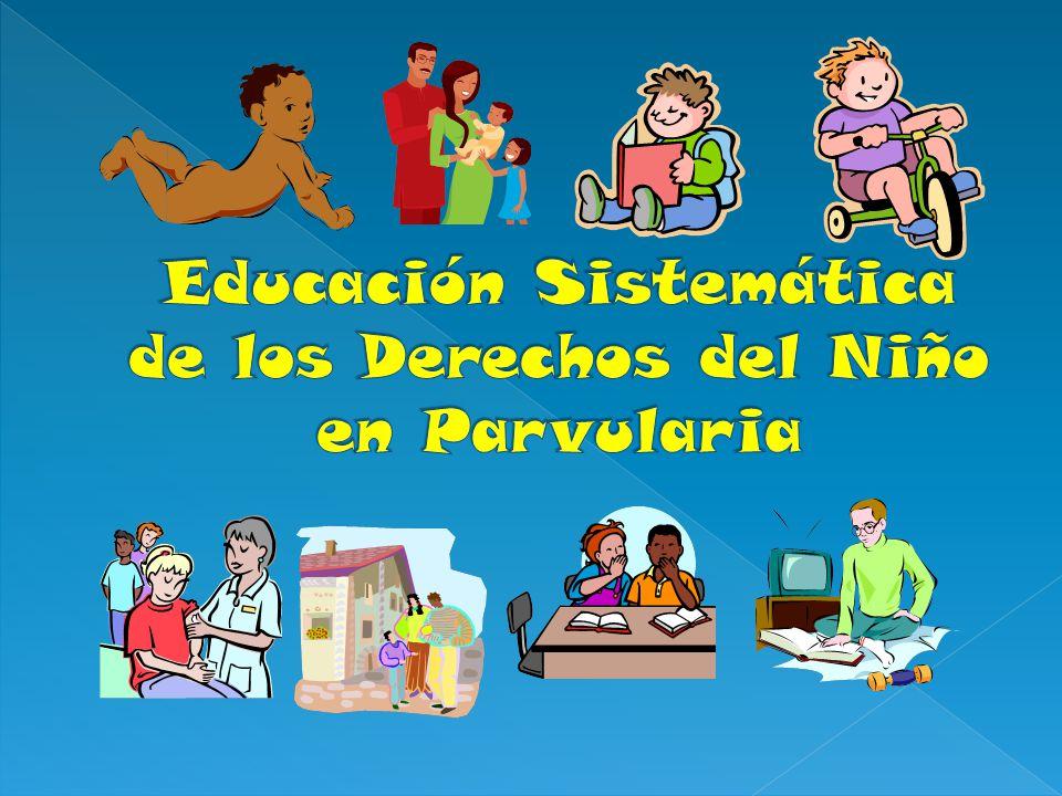 Educación Sistemática de los Derechos del Niño en Parvularia