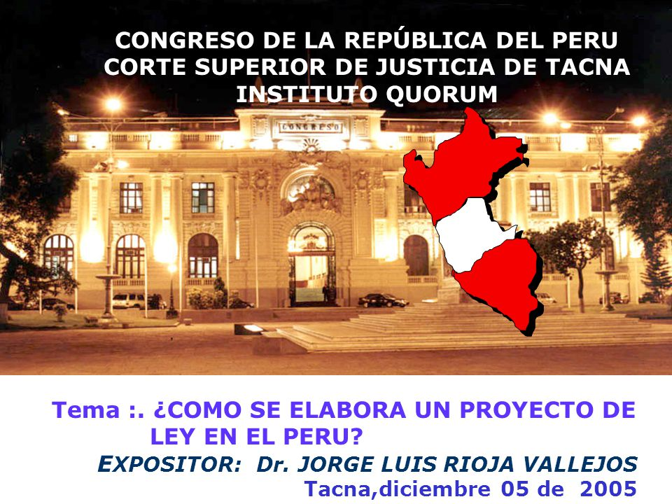 CONGRESO DE LA REPÚBLICA DEL PERU CORTE SUPERIOR DE JUSTICIA DE TACNA