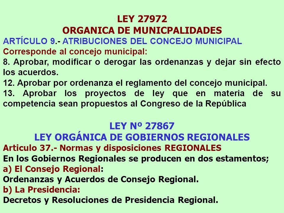 ORGANICA DE MUNICPALIDADES LEY ORGÁNICA DE GOBIERNOS REGIONALES