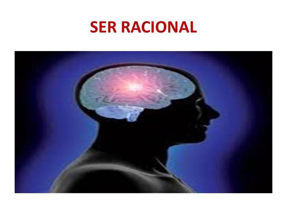SER RACIONAL