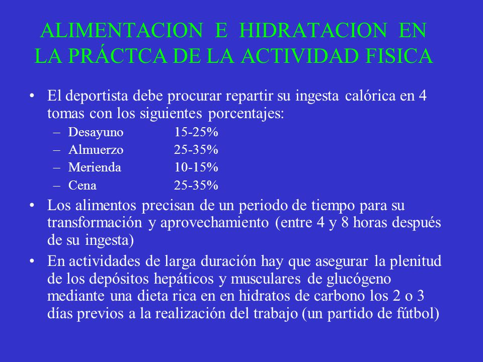 ALIMENTACION E HIDRATACION EN LA PRÁCTCA DE LA ACTIVIDAD FISICA