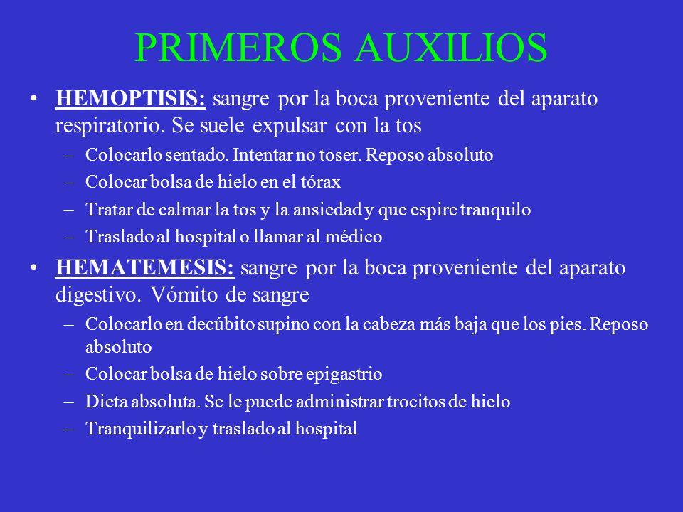 PRIMEROS AUXILIOS HEMOPTISIS: sangre por la boca proveniente del aparato respiratorio. Se suele expulsar con la tos.