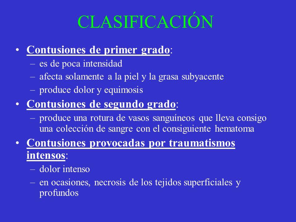 CLASIFICACIÓN Contusiones de primer grado: