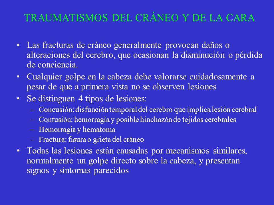 TRAUMATISMOS DEL CRÁNEO Y DE LA CARA