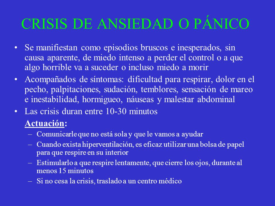 CRISIS DE ANSIEDAD O PÁNICO