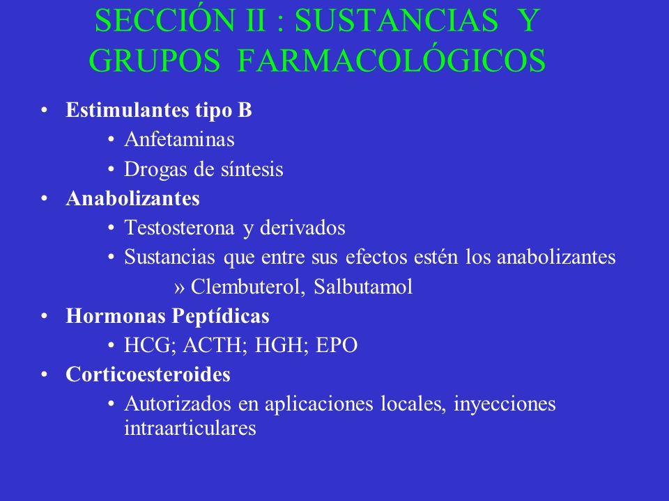 SECCIÓN II : SUSTANCIAS Y GRUPOS FARMACOLÓGICOS