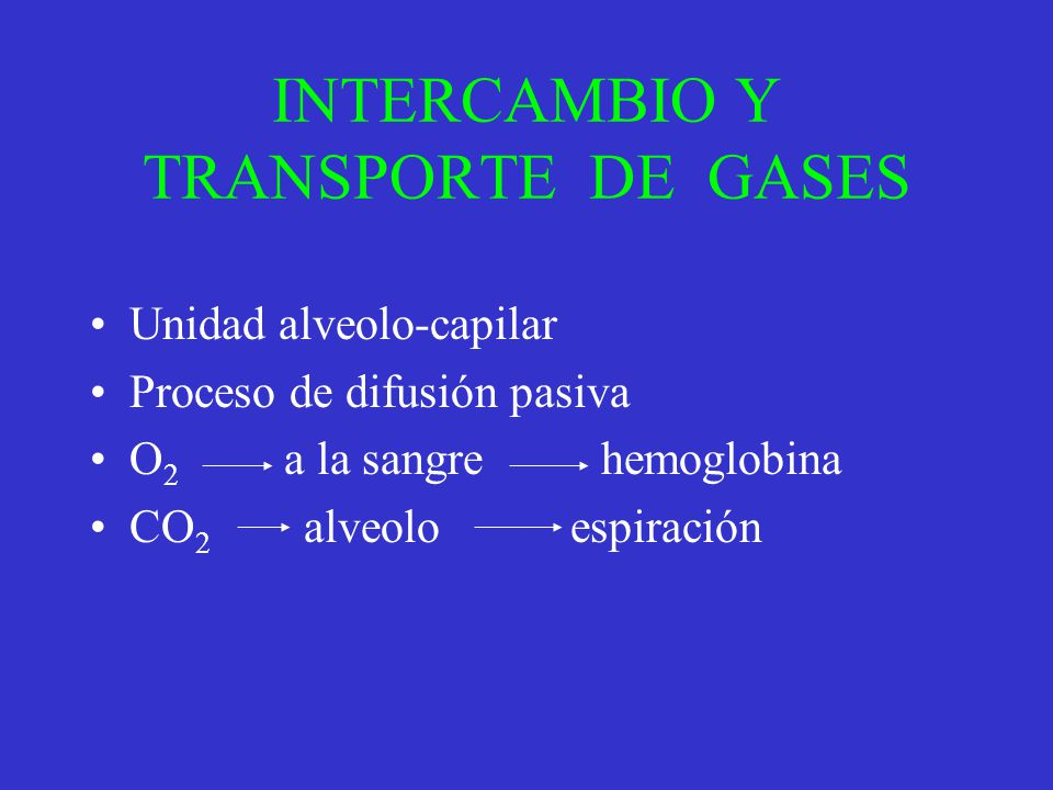 INTERCAMBIO Y TRANSPORTE DE GASES