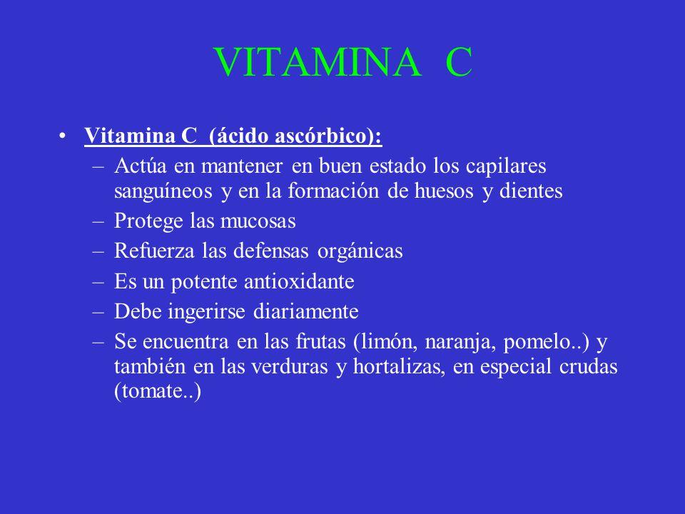 VITAMINA C Vitamina C (ácido ascórbico):