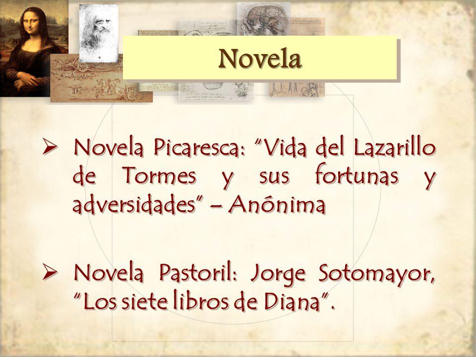 Novela Novela Picaresca: Vida del Lazarillo de Tormes y sus fortunas y adversidades – Anónima.