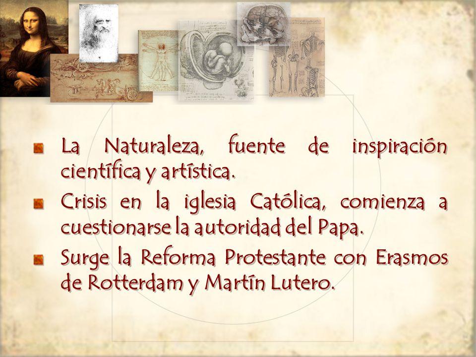 La Naturaleza, fuente de inspiración científica y artística.