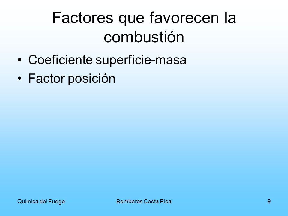 Factores que favorecen la combustión