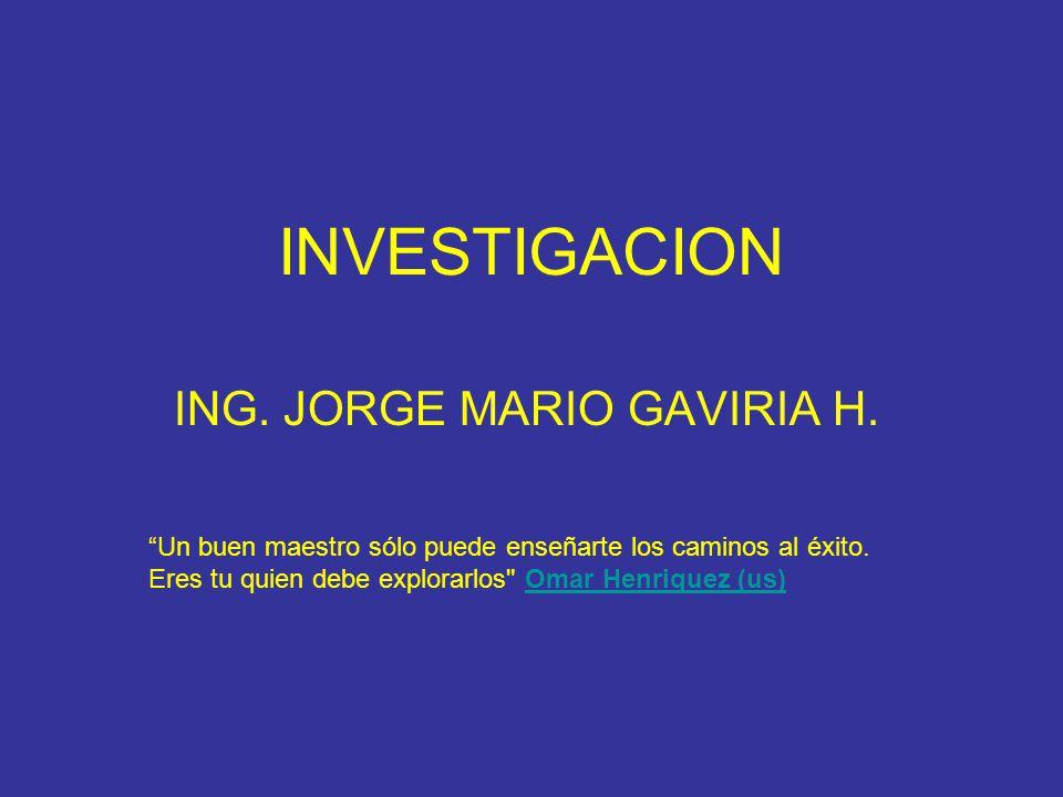 ING. JORGE MARIO GAVIRIA H.