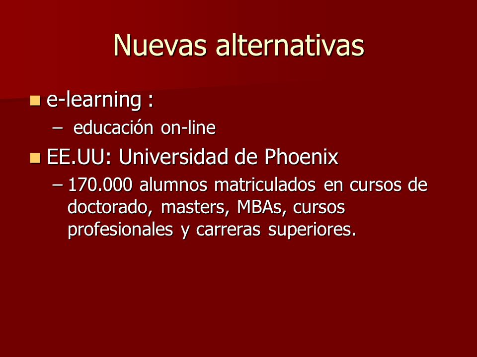 Nuevas alternativas e-learning : EE.UU: Universidad de Phoenix