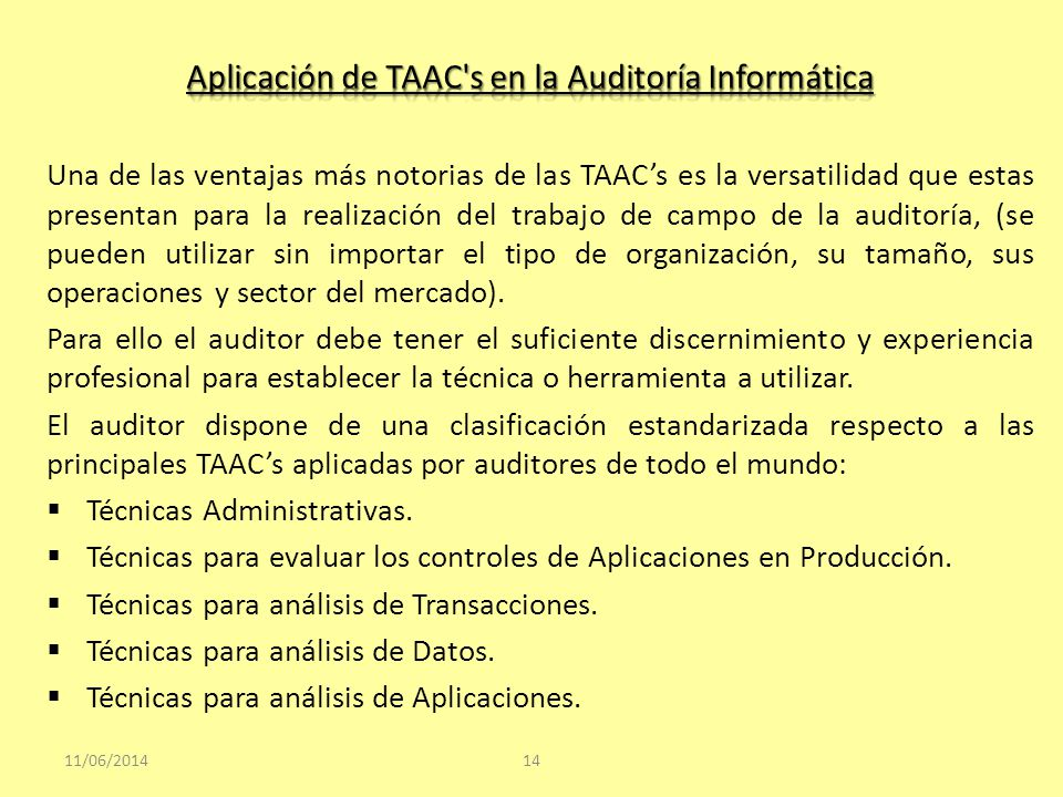 Aplicación de TAAC s en la Auditoría Informática