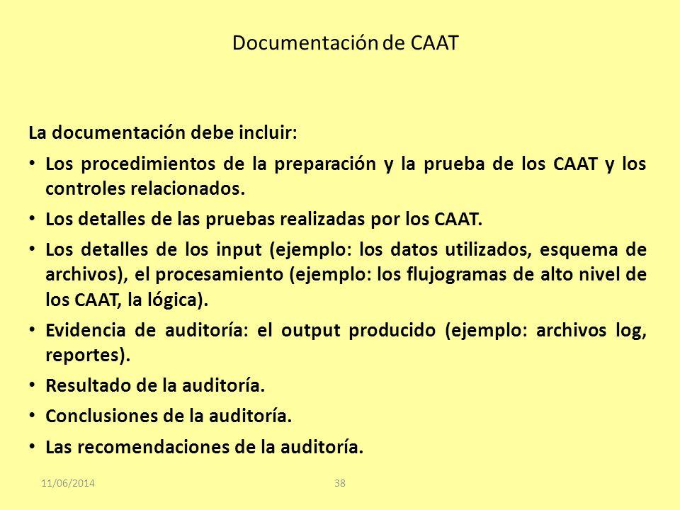 Documentación de CAAT La documentación debe incluir: