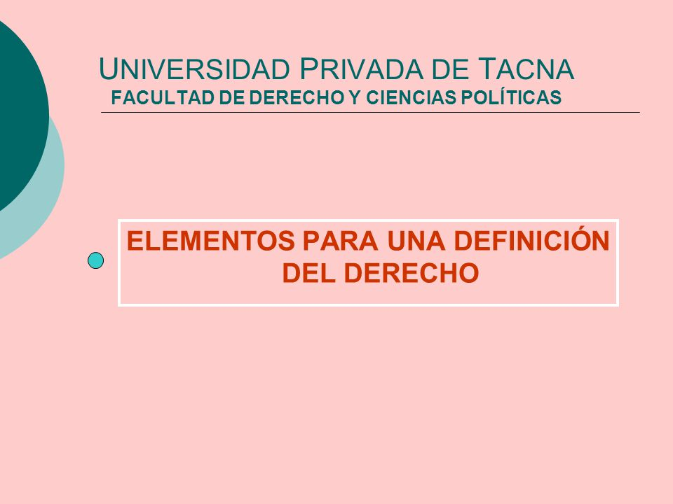 UNIVERSIDAD PRIVADA DE TACNA FACULTAD DE DERECHO Y CIENCIAS POLÍTICAS