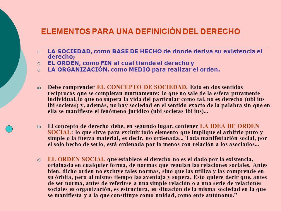 ELEMENTOS PARA UNA DEFINICIÓN DEL DERECHO