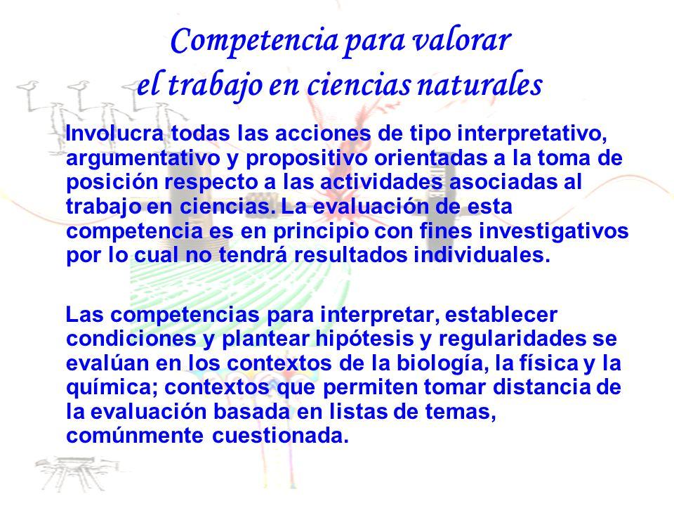 Competencia para valorar el trabajo en ciencias naturales