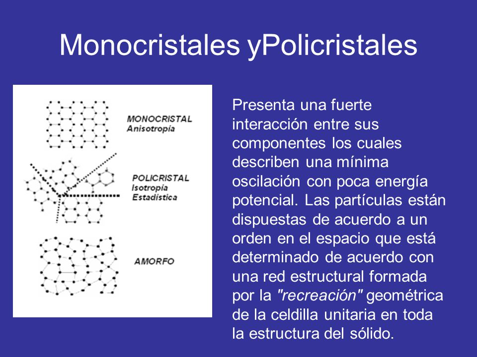 Monocristales yPolicristales