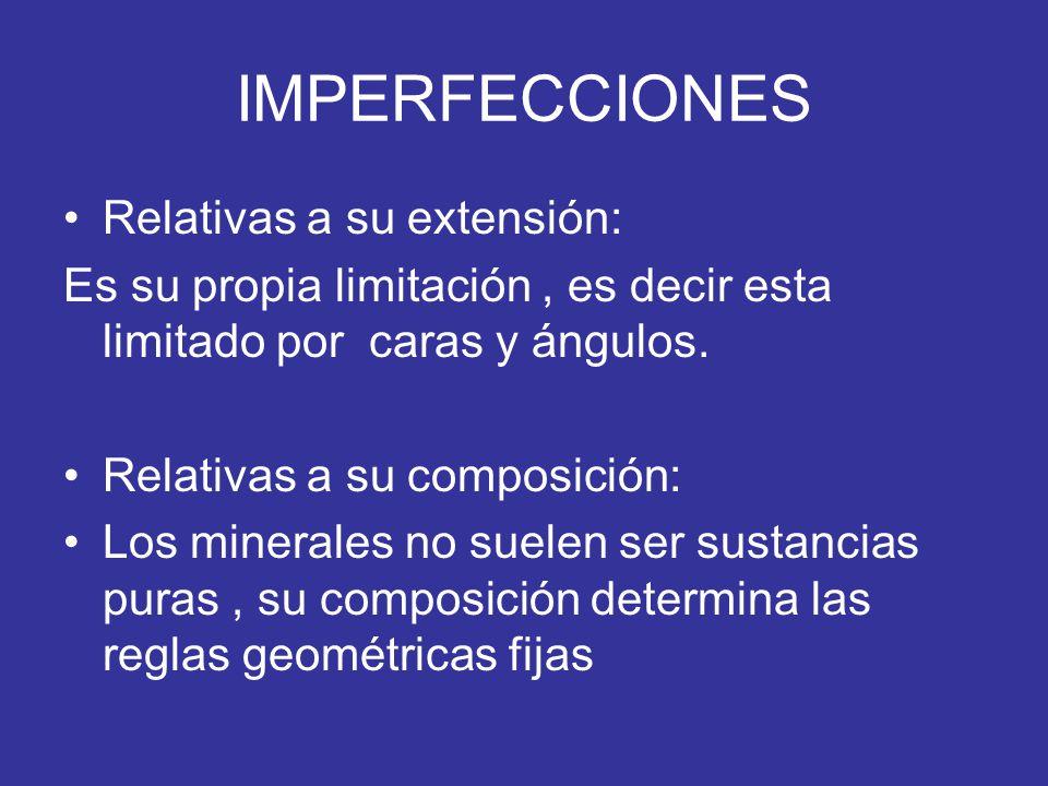 IMPERFECCIONES Relativas a su extensión: