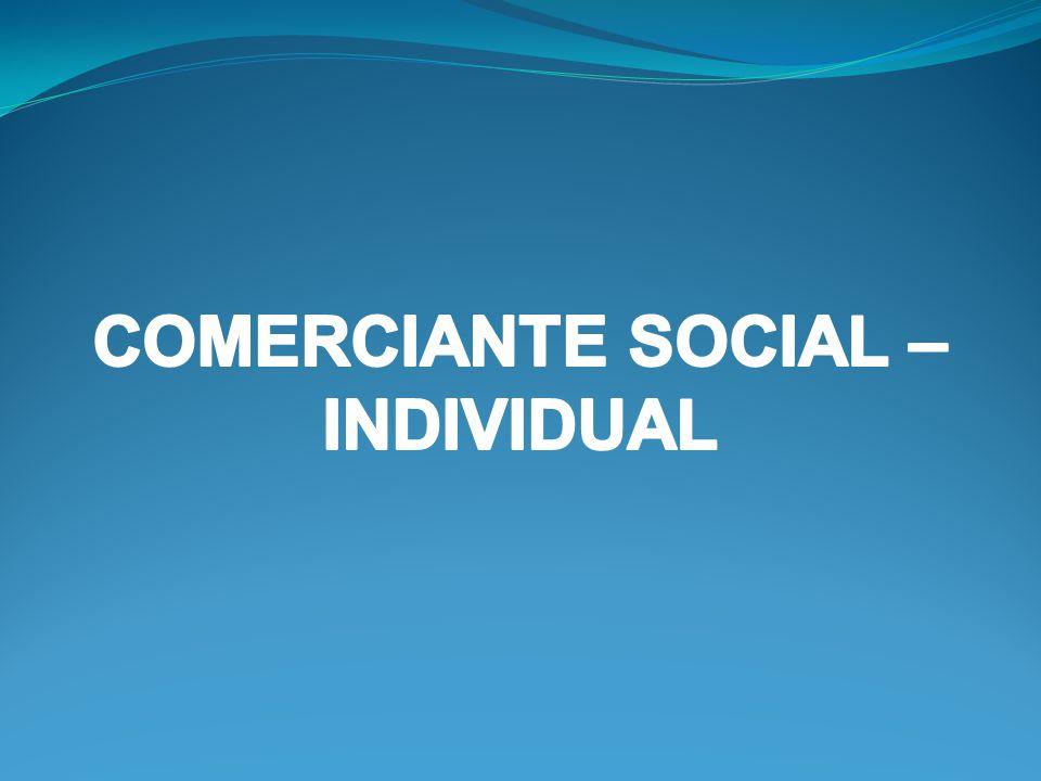 COMERCIANTE SOCIAL – INDIVIDUAL