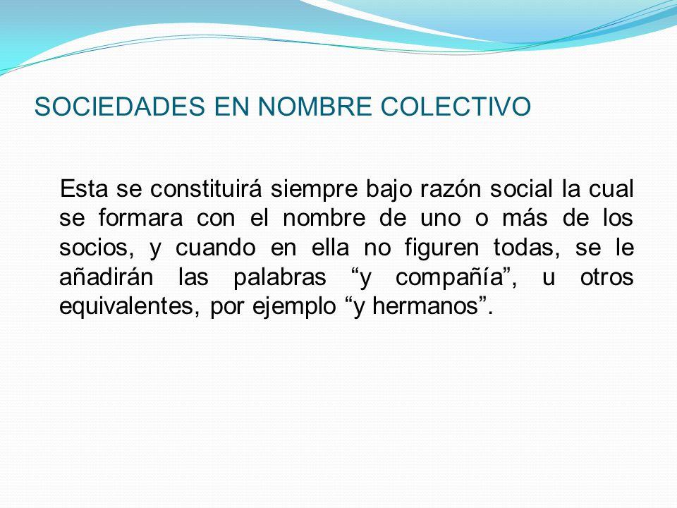 SOCIEDADES EN NOMBRE COLECTIVO