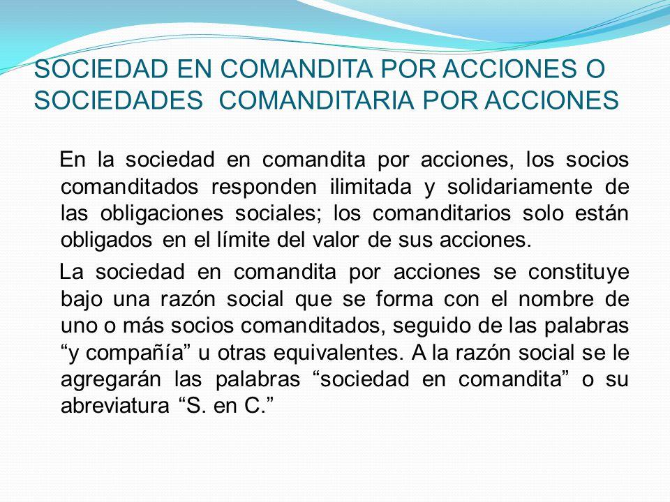 SOCIEDAD EN COMANDITA POR ACCIONES O SOCIEDADES COMANDITARIA POR ACCIONES