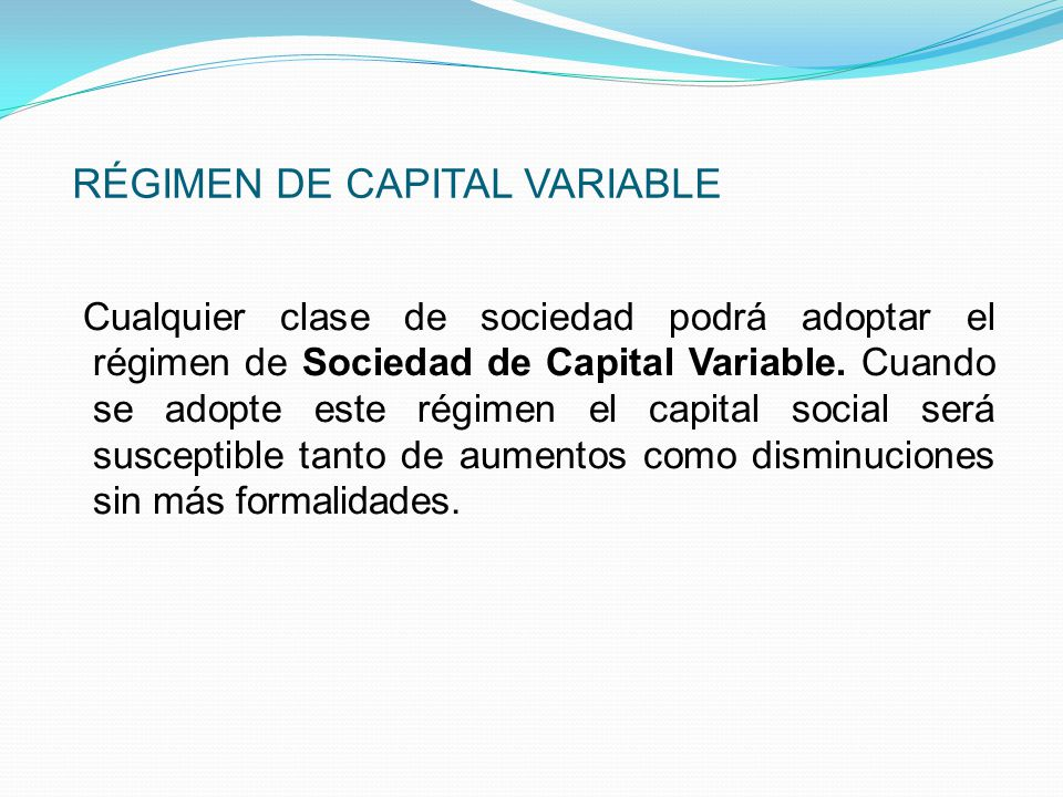 RÉGIMEN DE CAPITAL VARIABLE