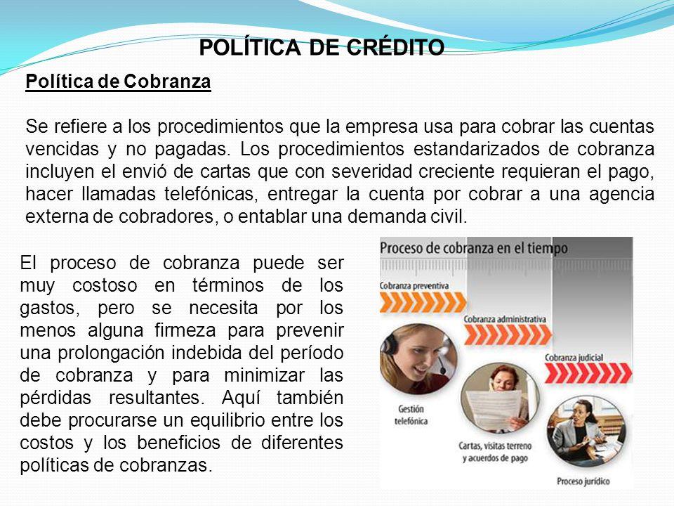 POLÍTICA DE CRÉDITO Política de Cobranza