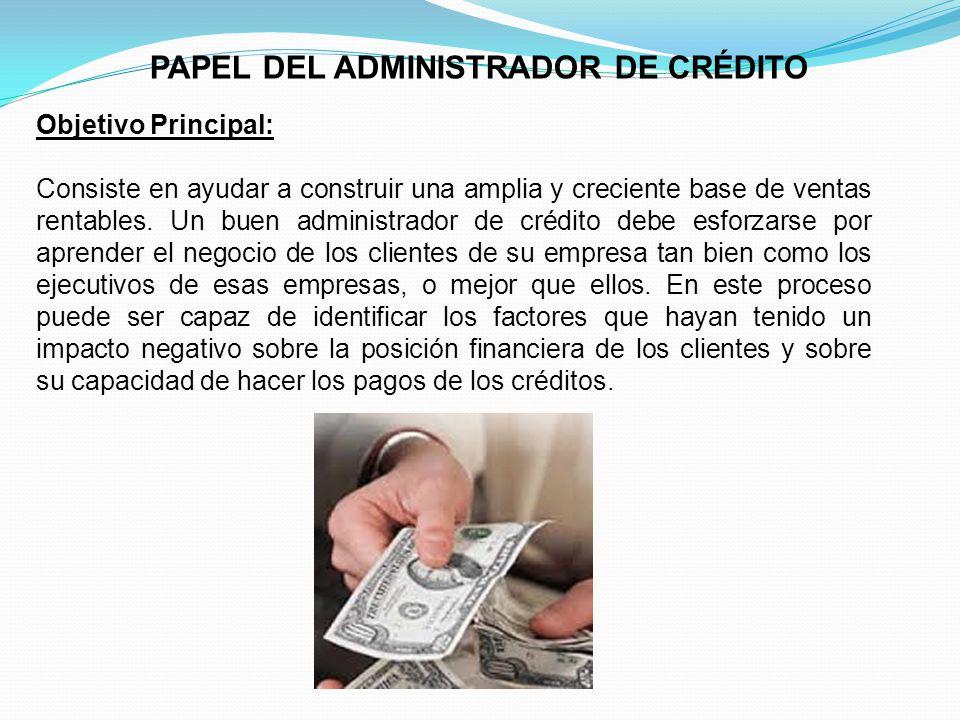 PAPEL DEL ADMINISTRADOR DE CRÉDITO