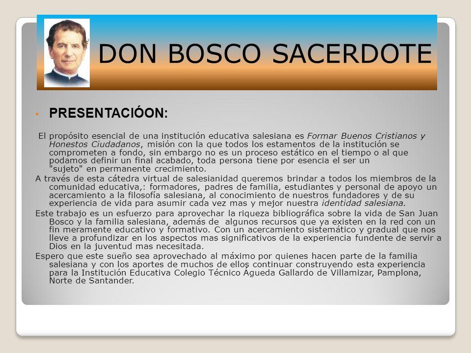 DON BOSCO SACERDOTE PRESENTACIÓON: