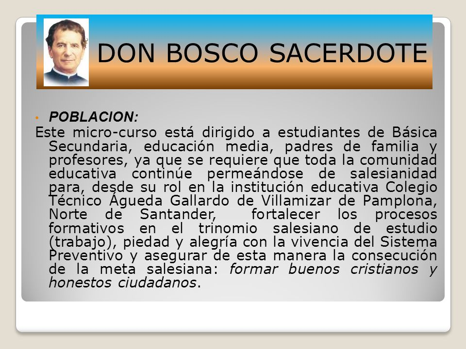 DON BOSCO SACERDOTE POBLACION: