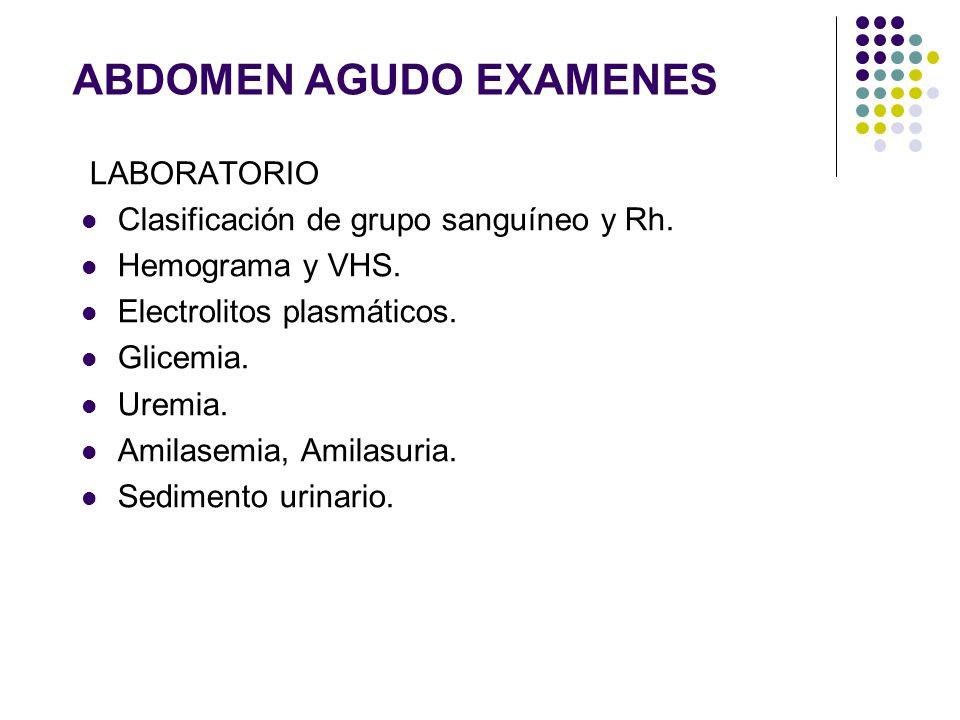 ABDOMEN AGUDO EXAMENES