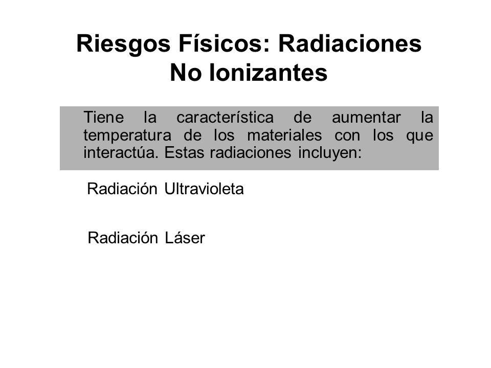Riesgos Físicos: Radiaciones No Ionizantes