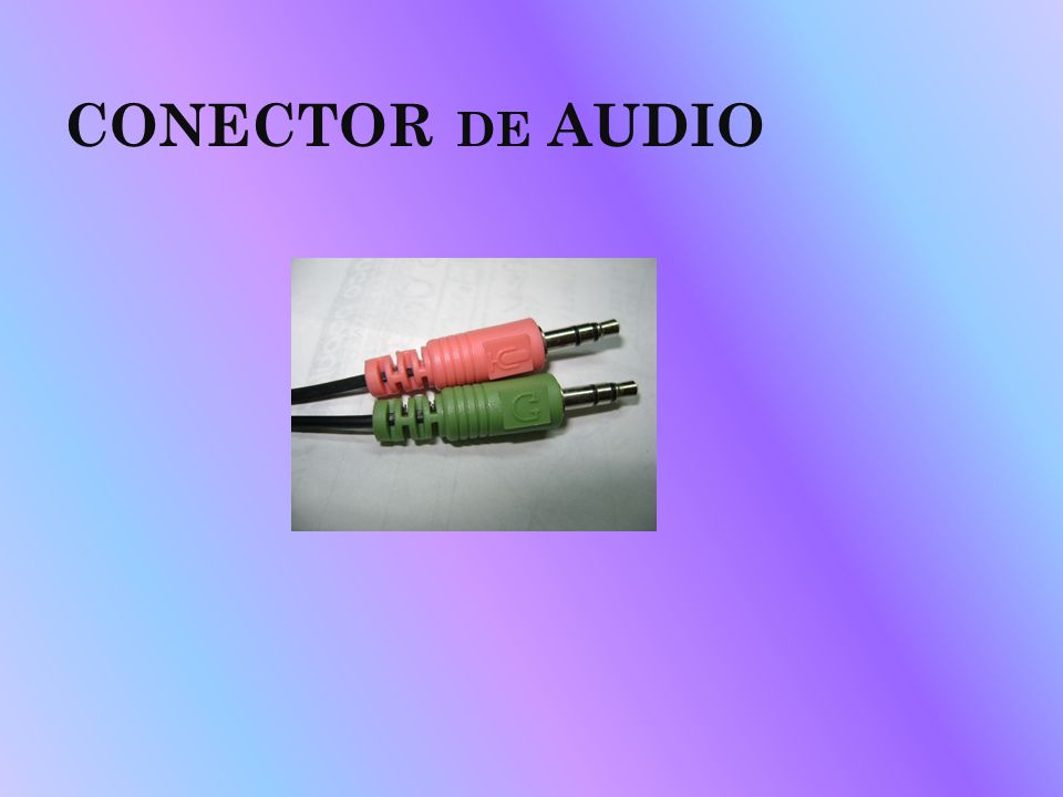 CONECTOR de AUDIO
