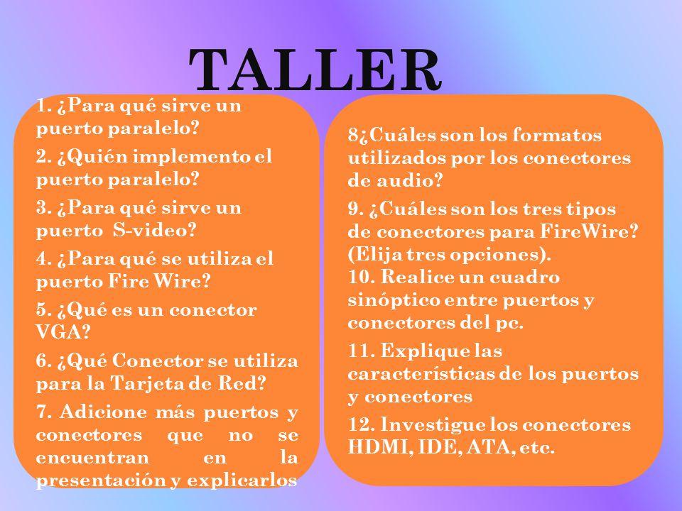 TALLER 1. ¿Para qué sirve un puerto paralelo