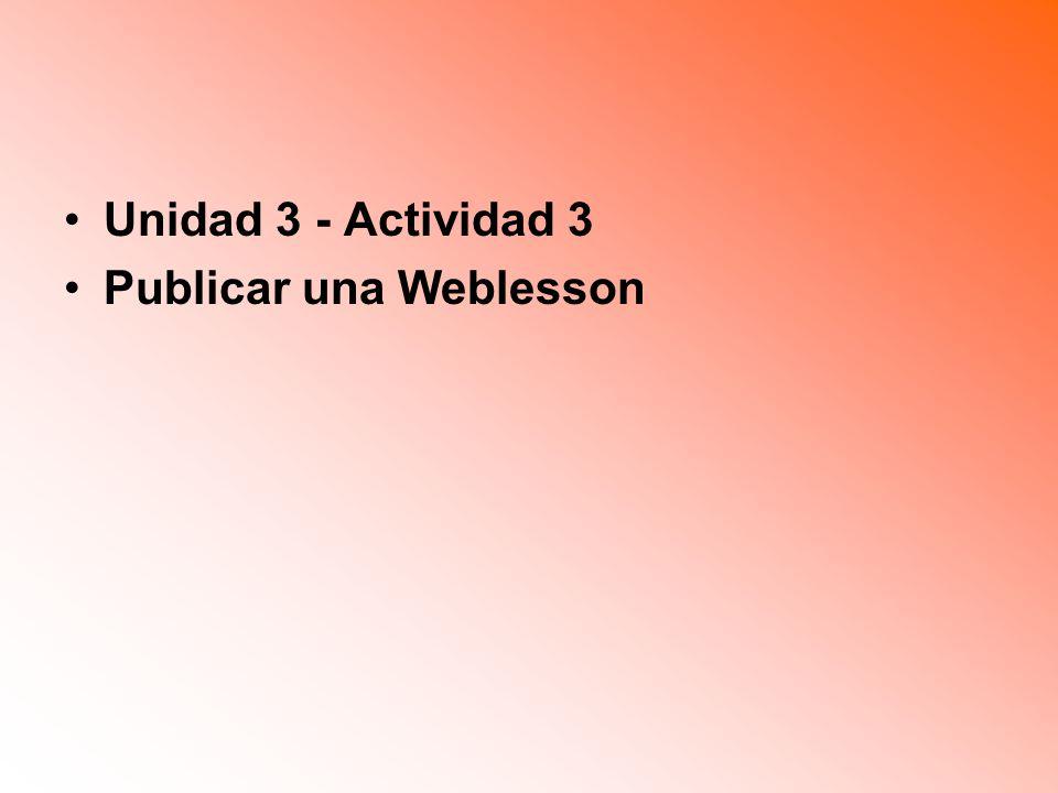 Unidad 3 - Actividad 3 Publicar una Weblesson