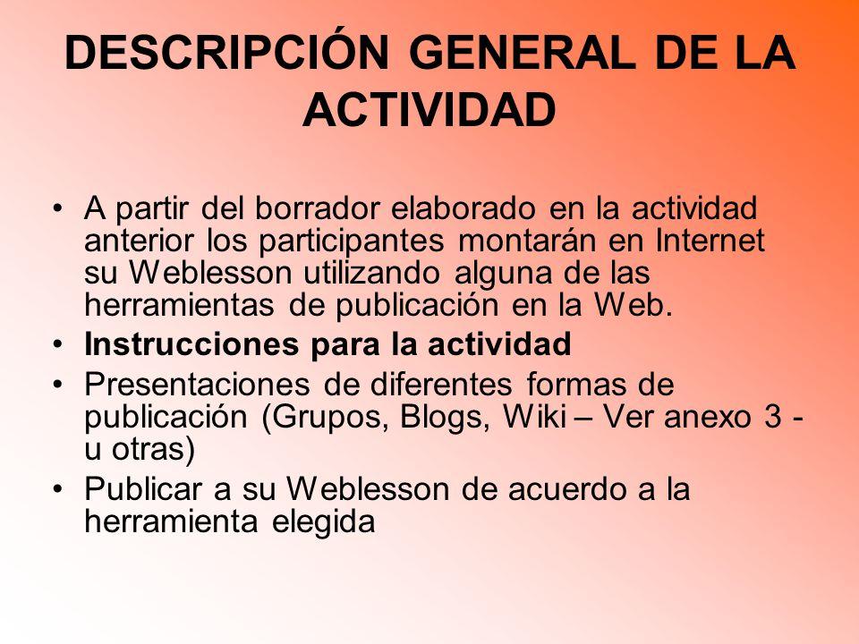 DESCRIPCIÓN GENERAL DE LA ACTIVIDAD