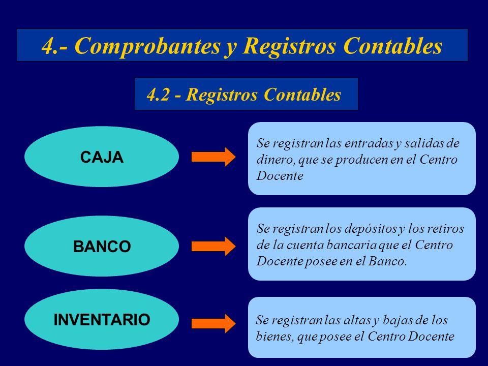 4.- Comprobantes y Registros Contables