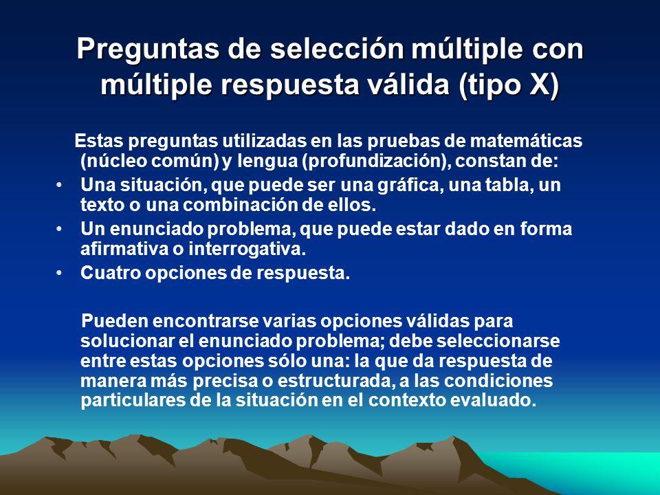 Preguntas de selección múltiple con múltiple respuesta válida (tipo X)