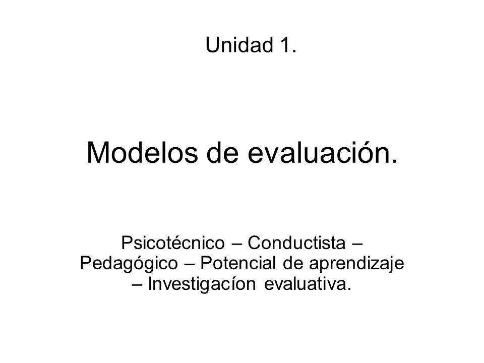 Modelos de evaluación. Unidad 1.