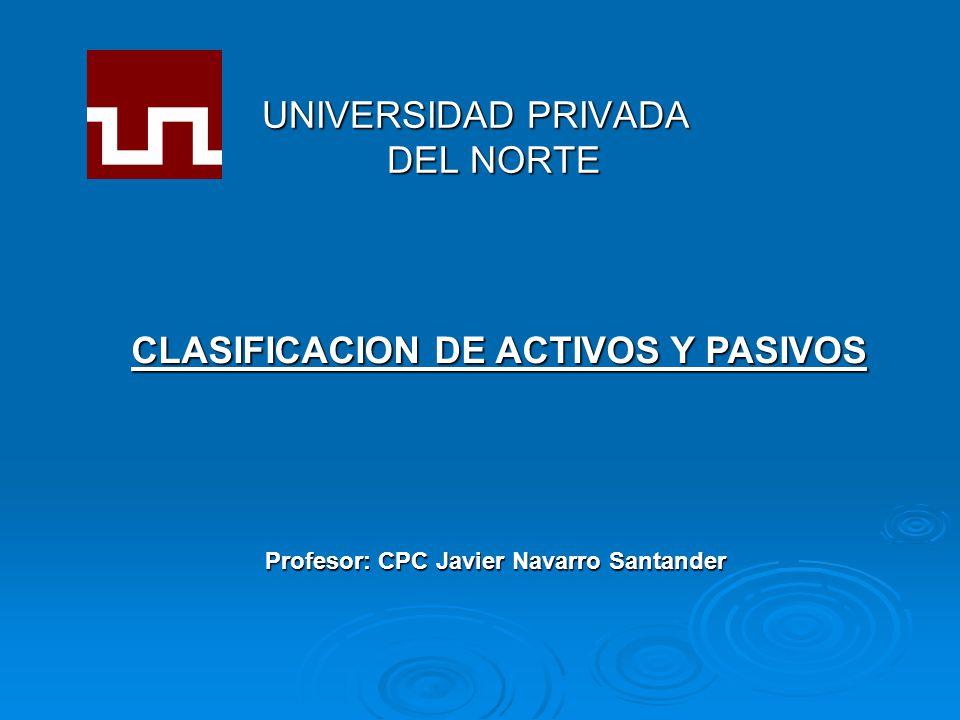 CLASIFICACION DE ACTIVOS Y PASIVOS