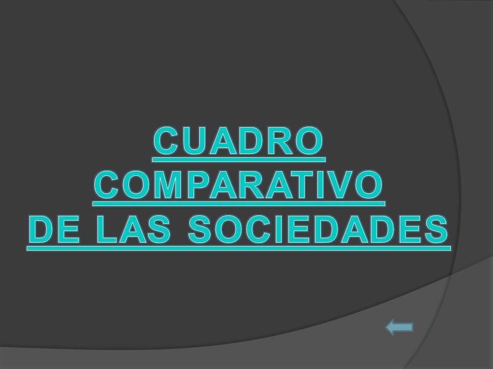 CUADRO COMPARATIVO DE LAS SOCIEDADES