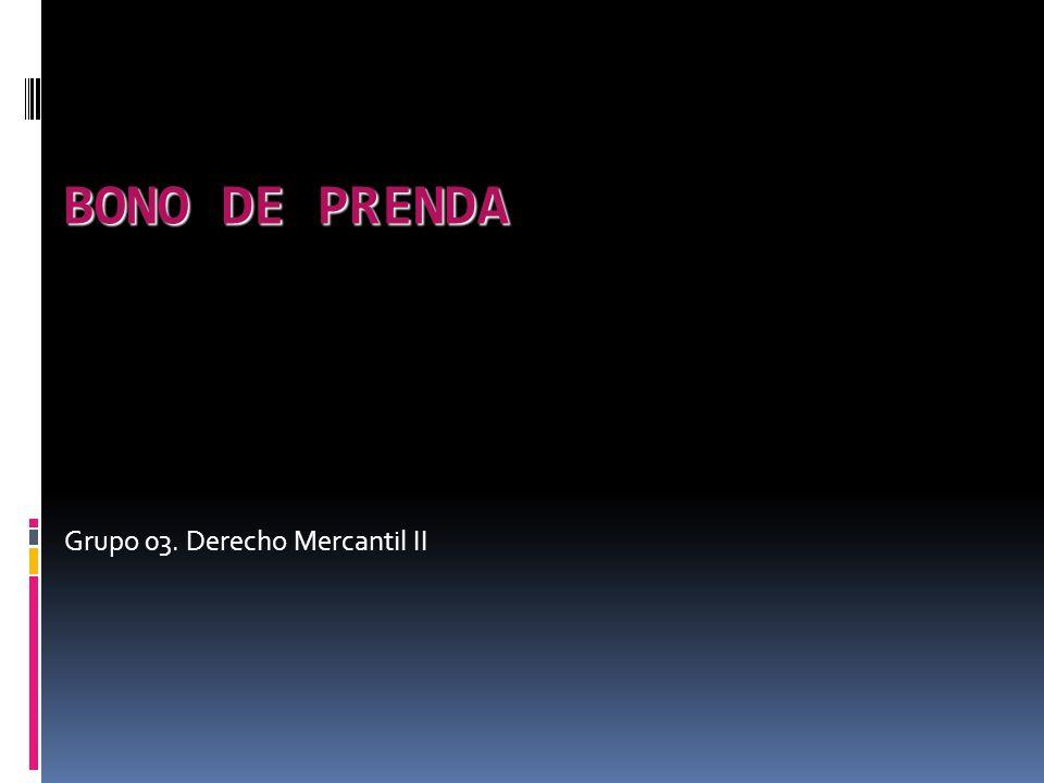 Grupo 03. Derecho Mercantil II