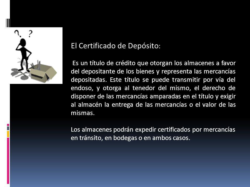 El Certificado de Depósito:
