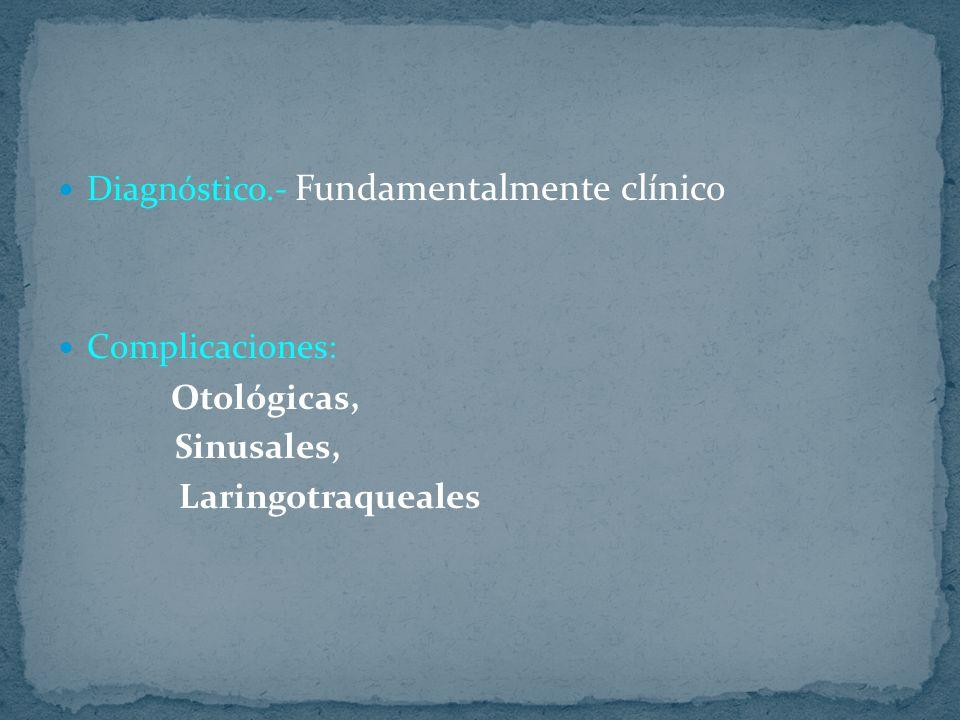 Diagnóstico.- Fundamentalmente clínico