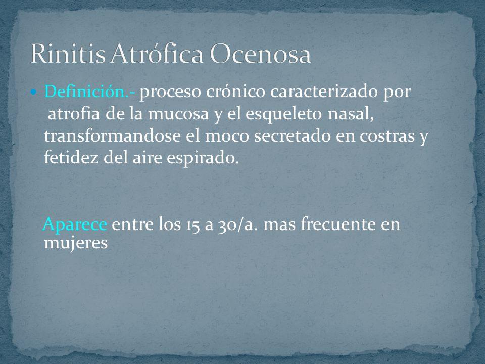Rinitis Atrófica Ocenosa