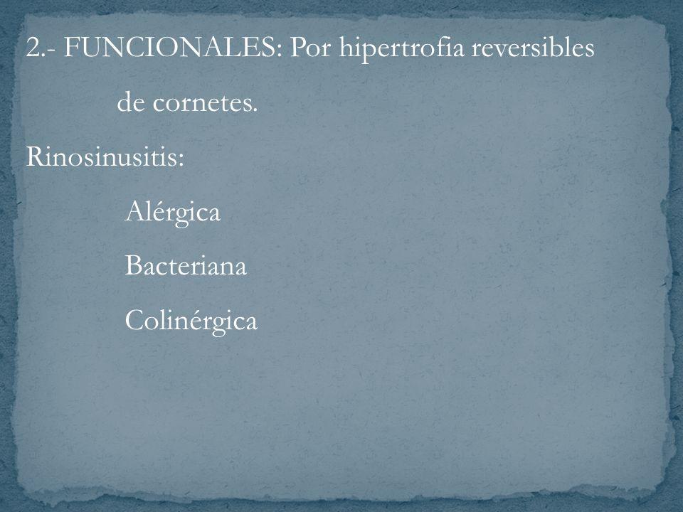 2.- FUNCIONALES: Por hipertrofia reversibles