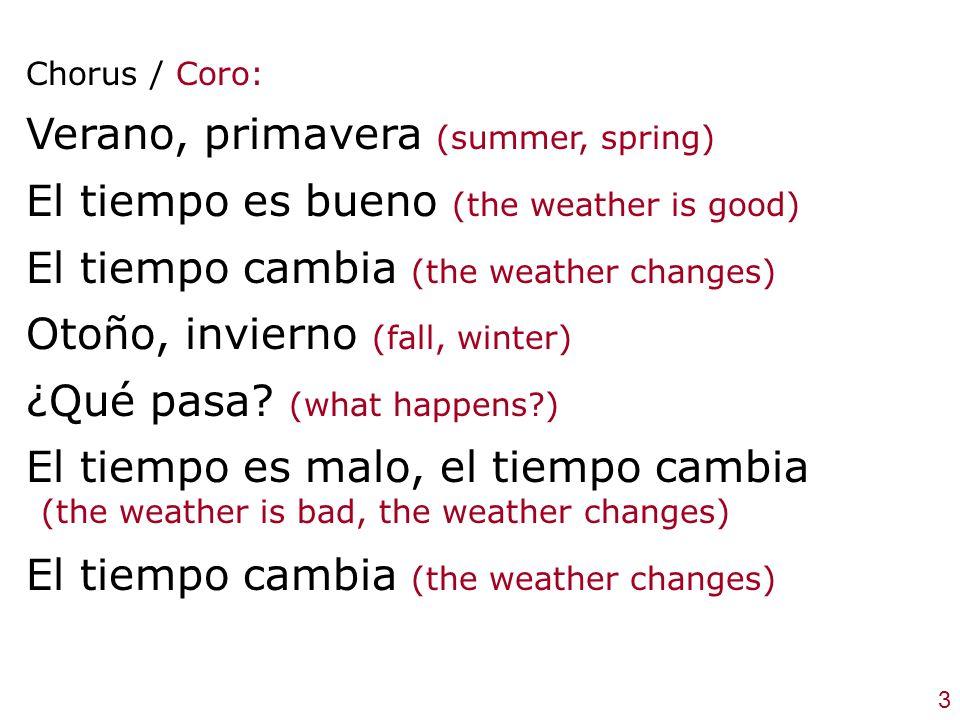 Verano, primavera (summer, spring)